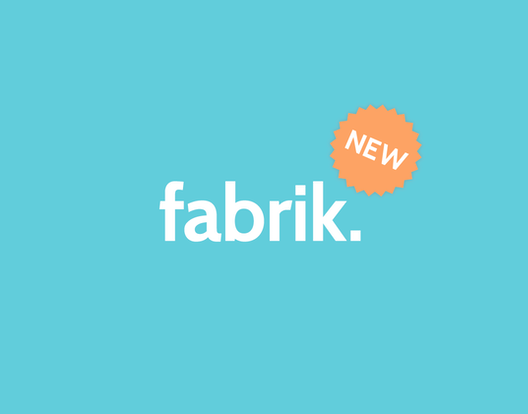 The new fabrik is here! 2