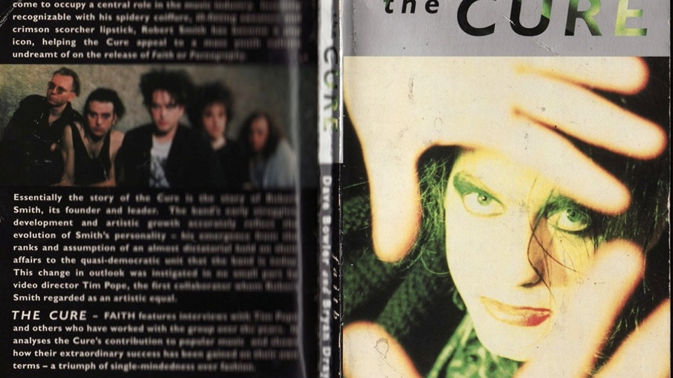 """The Cure book """"Faith"""" by David Bowler & Bryan Dray"""