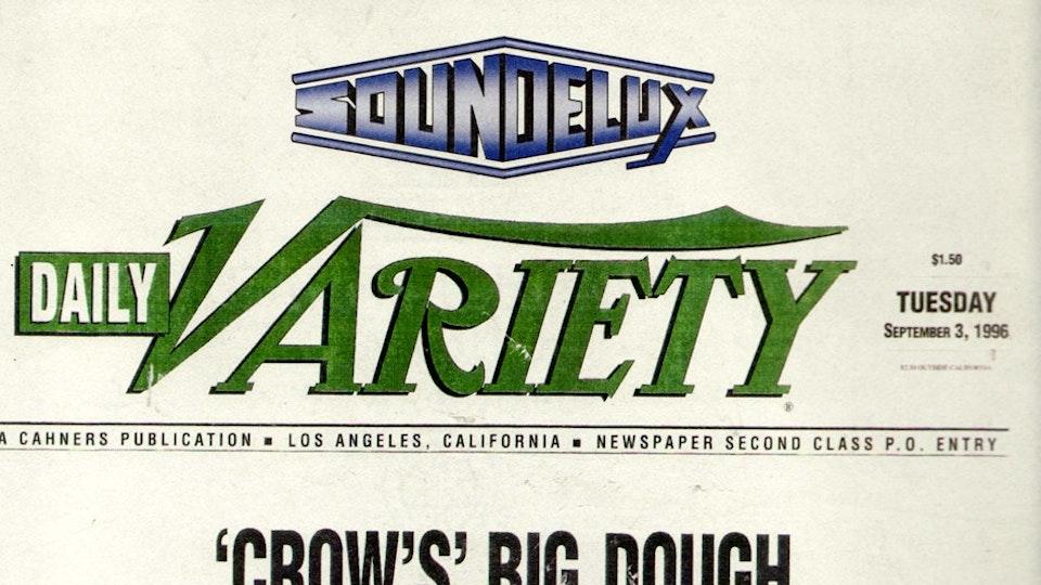 """CROW'S BIG DOUGH"" - VARIETY, TUESDAY 3 SEPT, 1996"