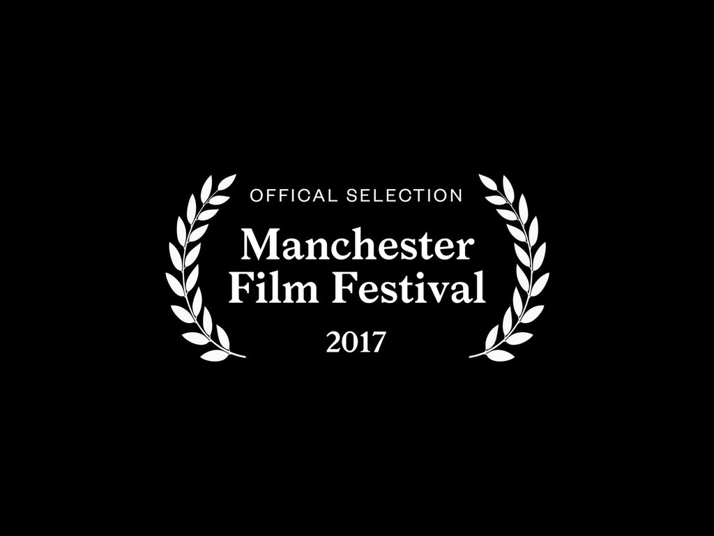 Official Selection Manchester Film Festival 2017