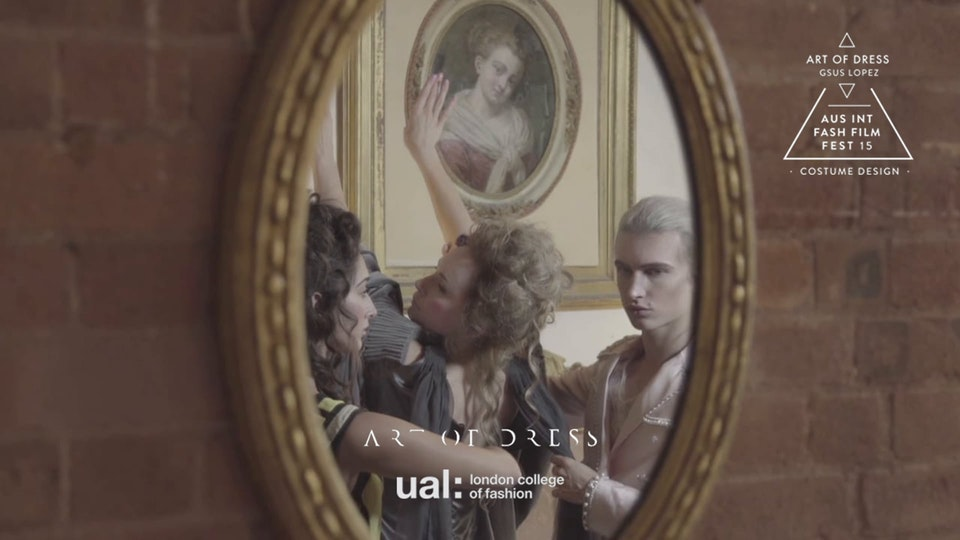 ART OF DRESS x London College of Fashion (Exhibition Promo)