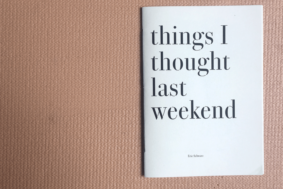 things I thougt last weekend -