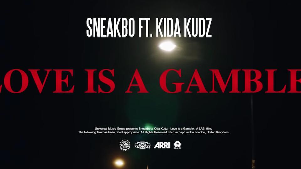 Sneakbo ft. Kida Kudz|Love is a Gamble (Music Video)