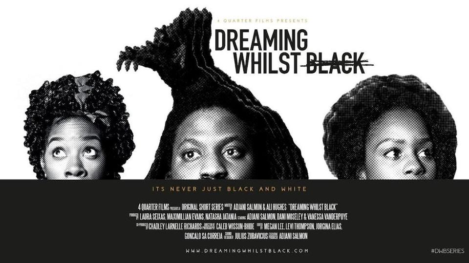 Dreaming Whilst Black (Webseries)