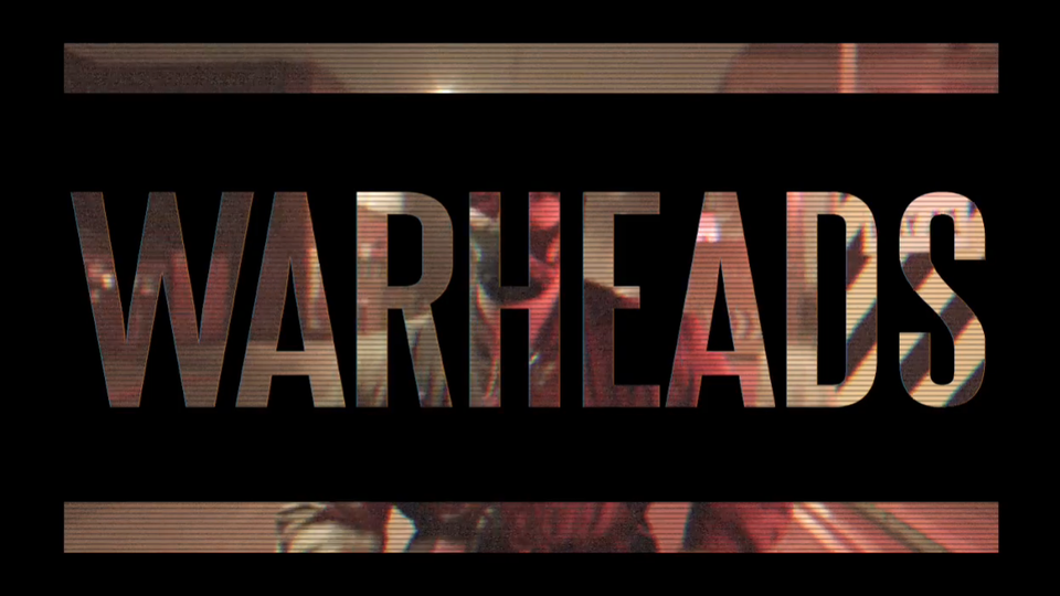 Warheads | Dir. Taz Skylar (Feature Film)