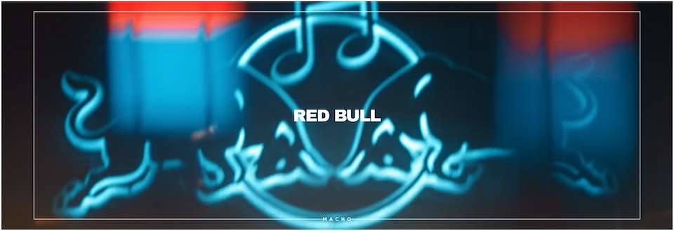 M A C H O - RED BULL // Distortion