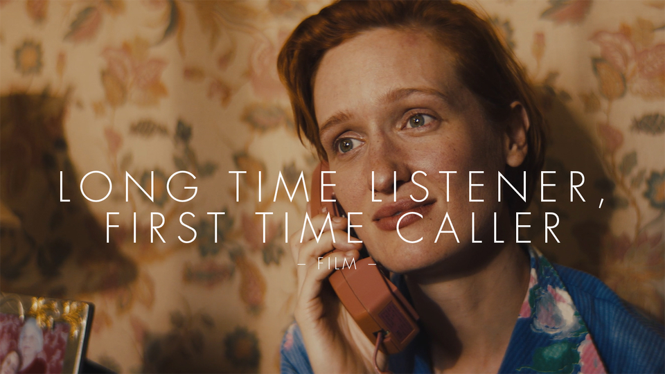 Long Time Listener, First Time Caller (FILM)