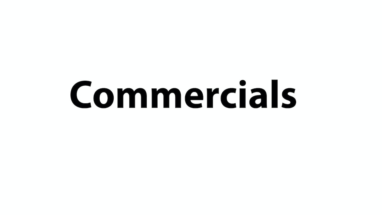 Commercials / Promos