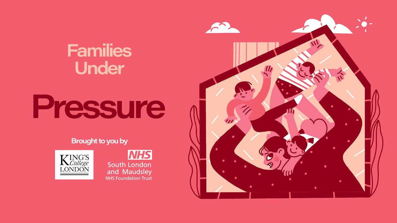 Families Under Pressure
