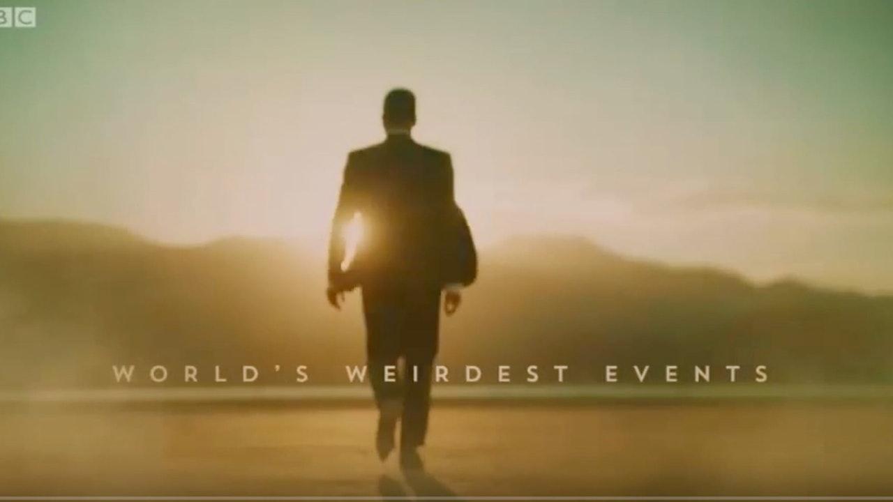 World's Weirdest Events