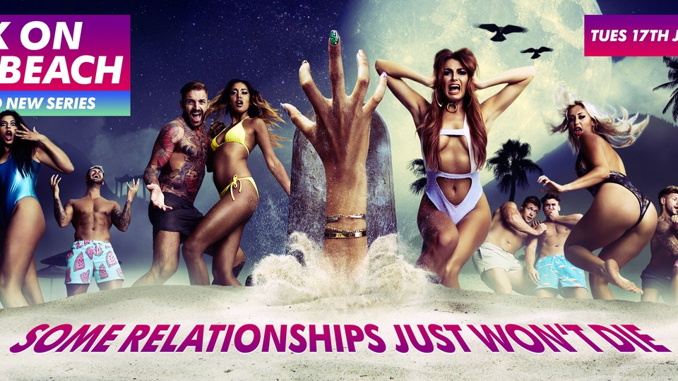 EX ON THE BEACH: SOME RELATIONSHIPS JUST WON'T DIE