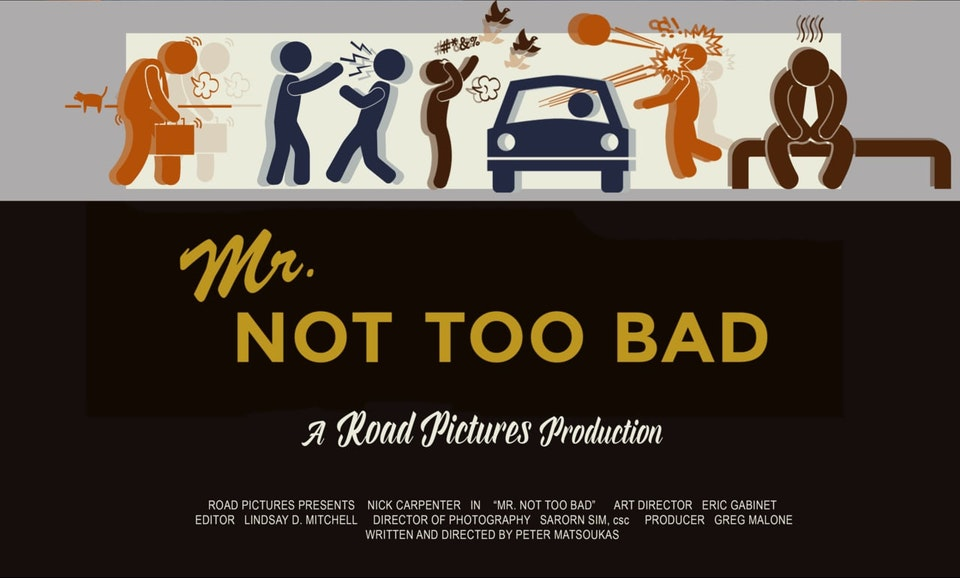 "Road Pictures - ""Mr. Not Too Bad"""