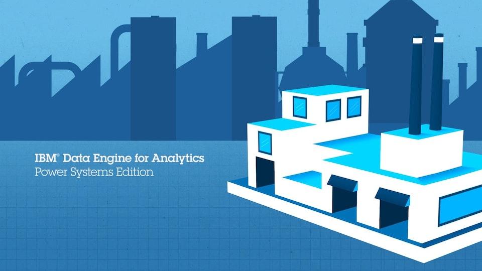 IBM STG Data Engine for Analytics: Power Systems Edition