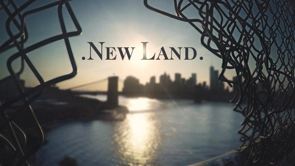 .New Land.