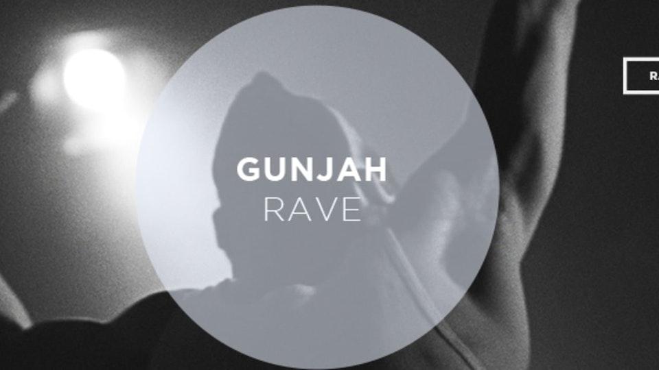 Gunjah - Rave (Official Music Video)