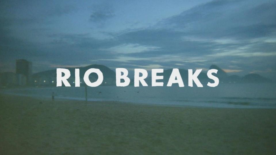Sundance / RIO BREAKS