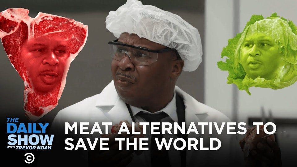 The Daily Show with Trevor Noah / CUTTING-EDGE MEAT