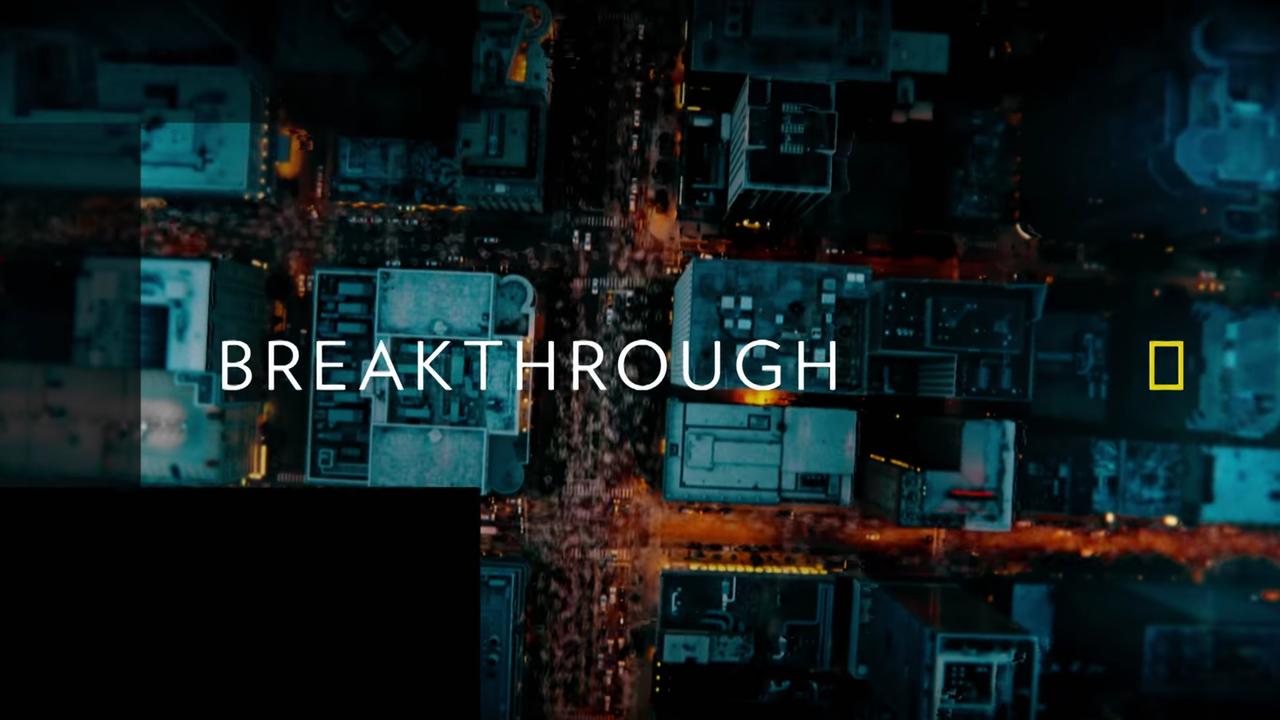 National Geographic | Breakthrough