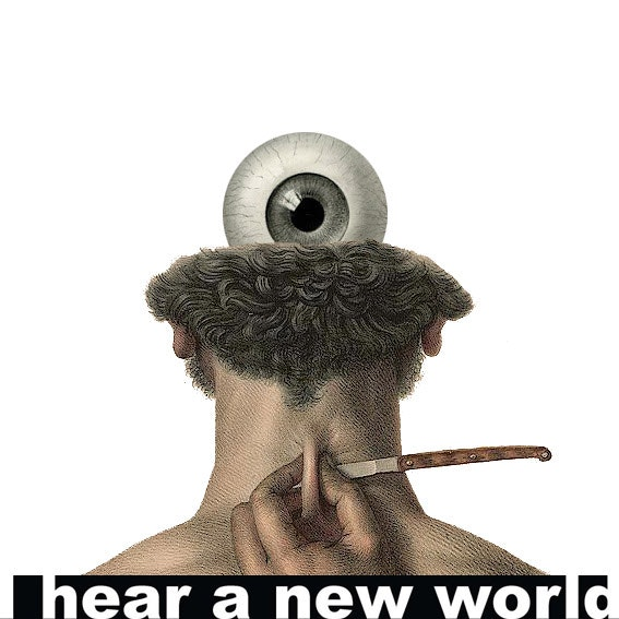 I hear a new world