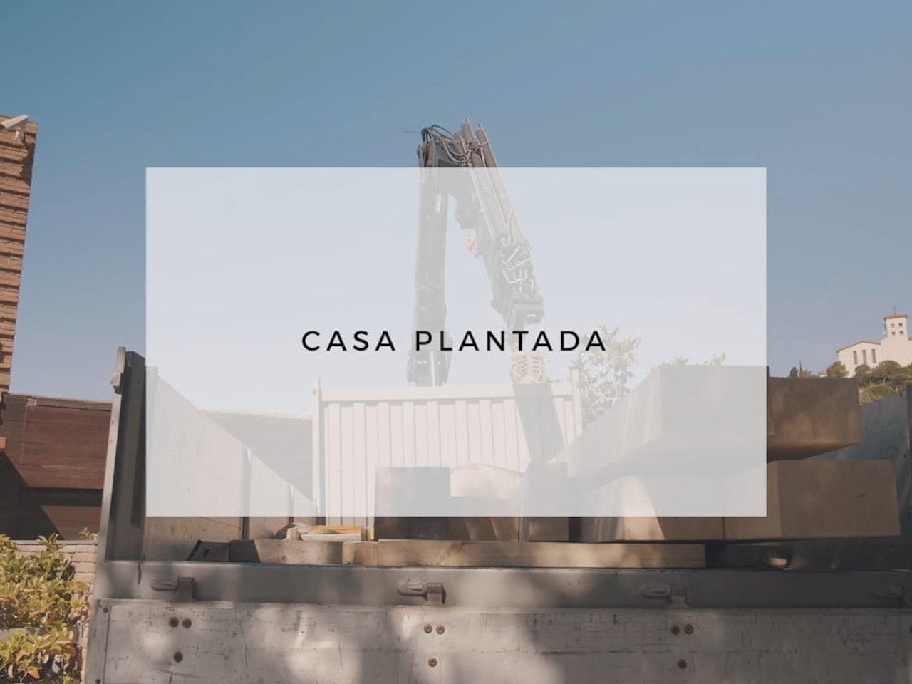 CASA PLANTADA