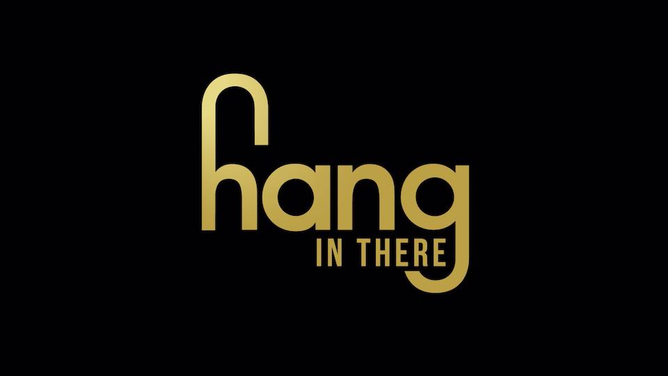HANG IN THERE - Screenshot 2021-02-02 at 09.35.53