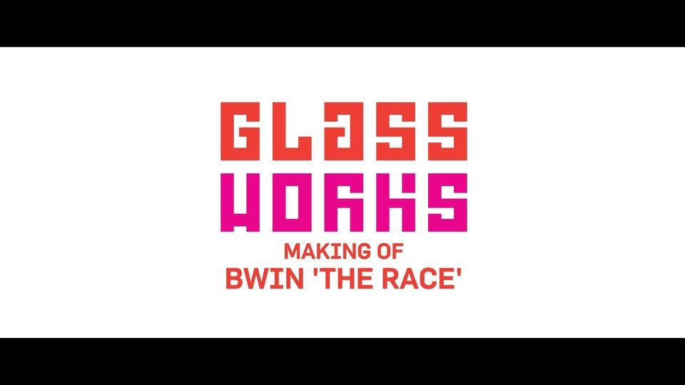 BWIN - VFX MAKING OF - BWIN - GLASSWORKS VFX MAKING OF