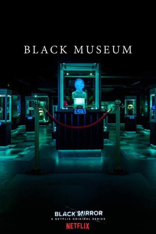 Glassworks - Netflix - Black Mirror | Season 4 | 'Black Museum'