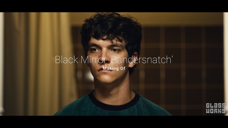Black Mirror- 'Bandersnatch' - Making of - Black Mirror- 'Bandersnatch' Making of