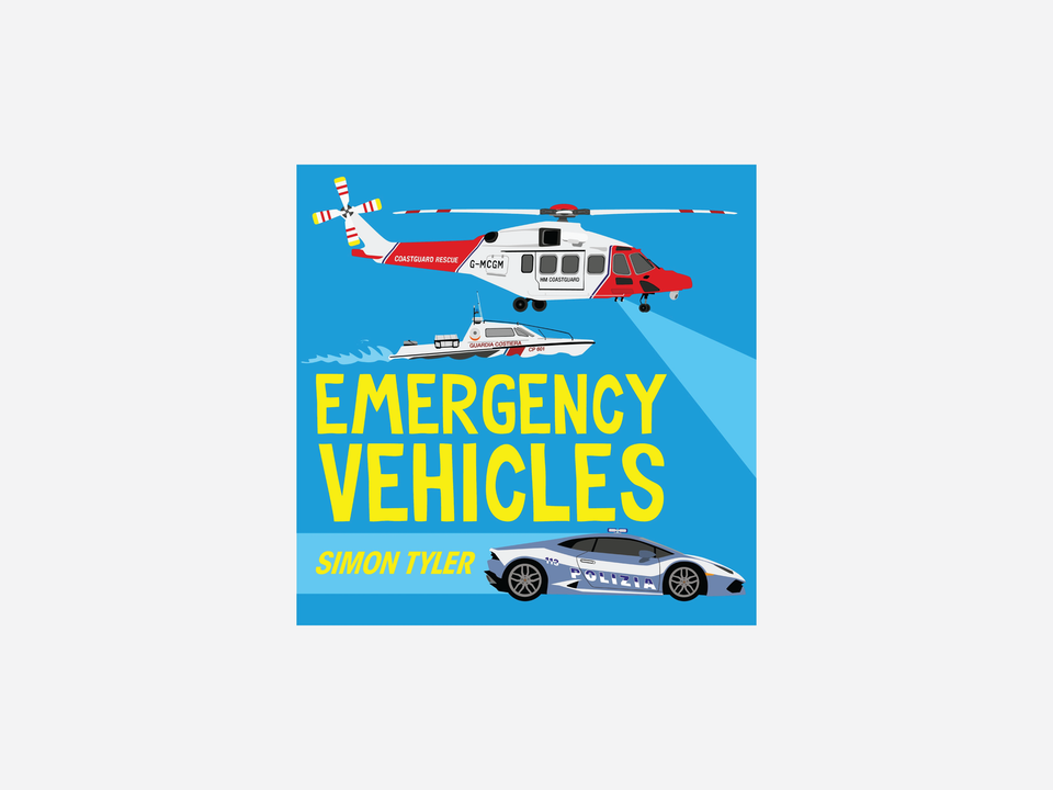Books - Emergency Vehicles -  Faber & Faber, to be published May 2020 -  Author and illustrator