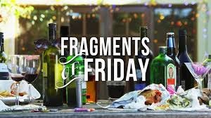 Fragments Of Friday