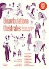 Déambulations théâtrales   Éditions 1000 Kilos, Crest [2020]