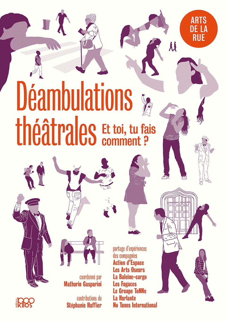 Déambulations théâtrales - Éditions 1000 Kilos [2020]