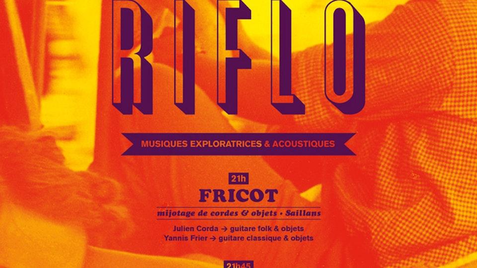 Flux Riflo [2016/2019] - Fricot | Grands lacs