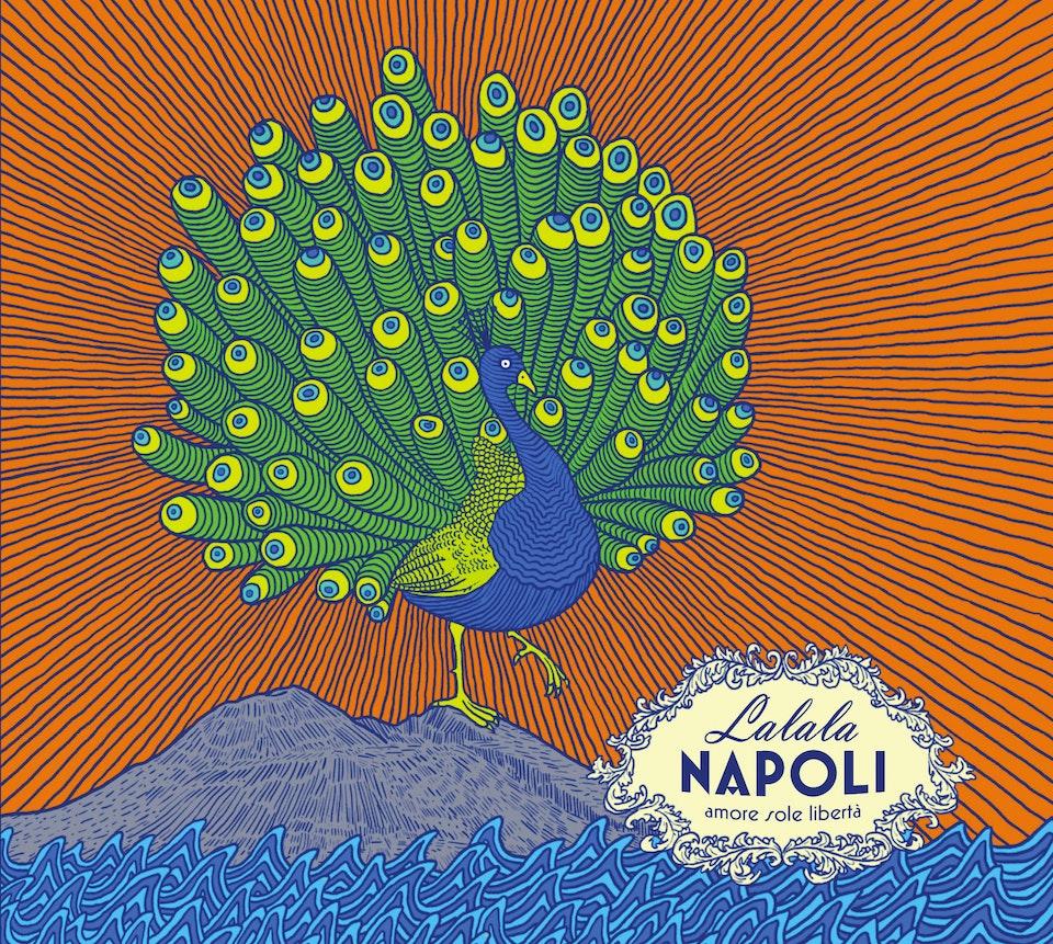 Lalala Napoli : Amore sole libertà [2015]