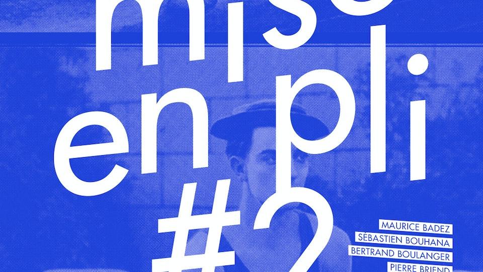 Mise en pli #2 [2015]