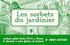Les sorbets du jardinier   Saillans [2019]