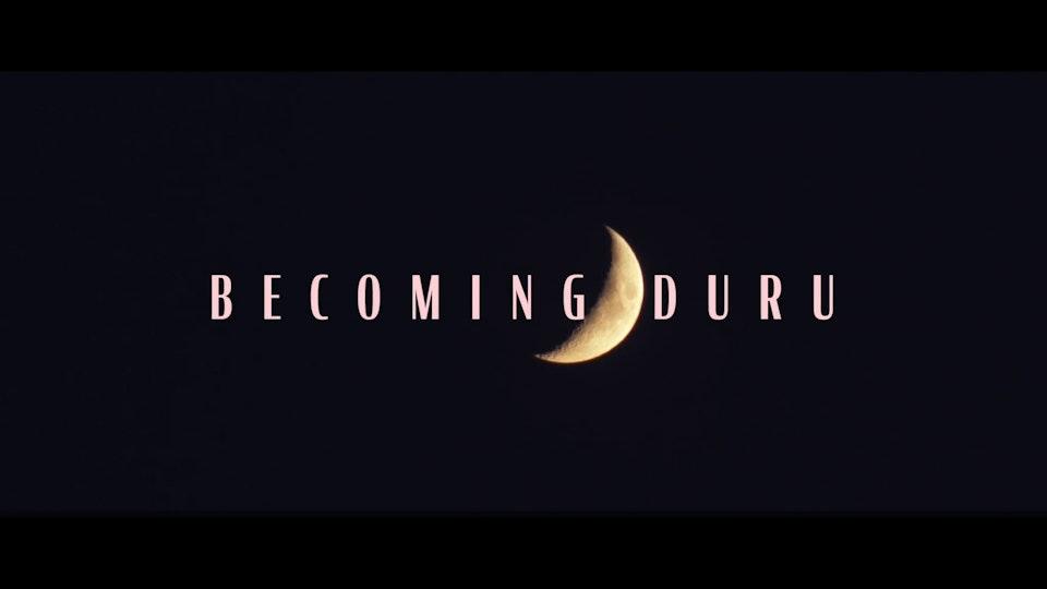 Becoming Duru - Trailer