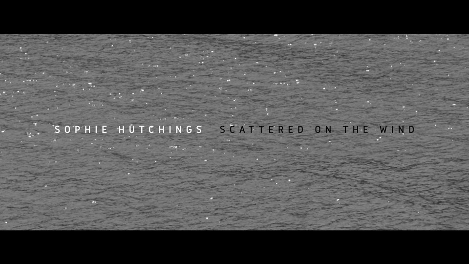 Sophie Hutchings - Scattered on the wind