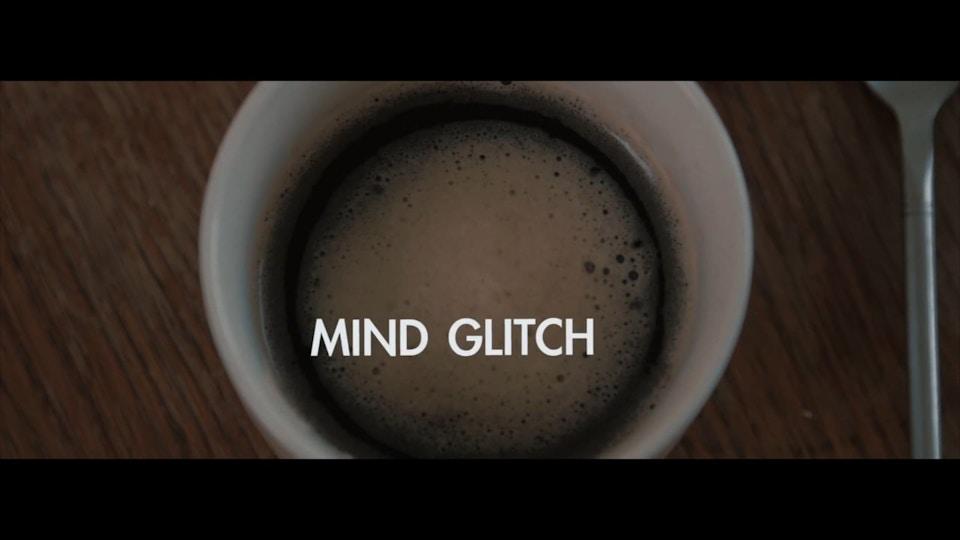 MIND GLITCH
