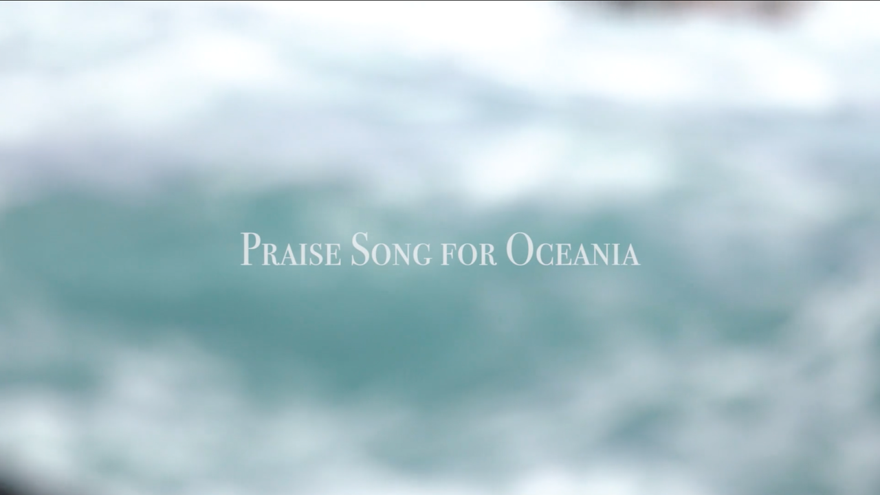 Praise Song For Oceania (2017)