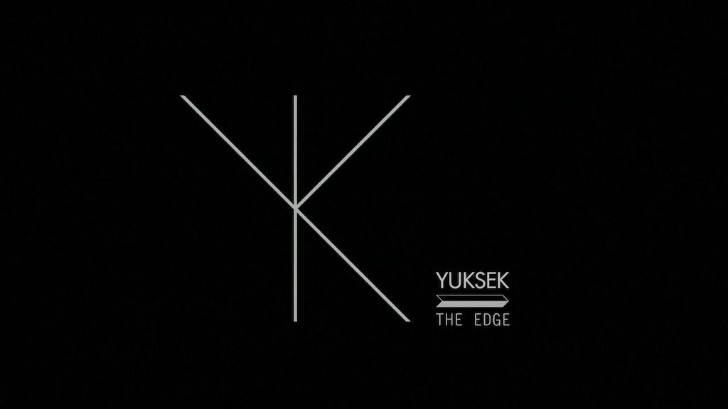 YUKSEK - The edge