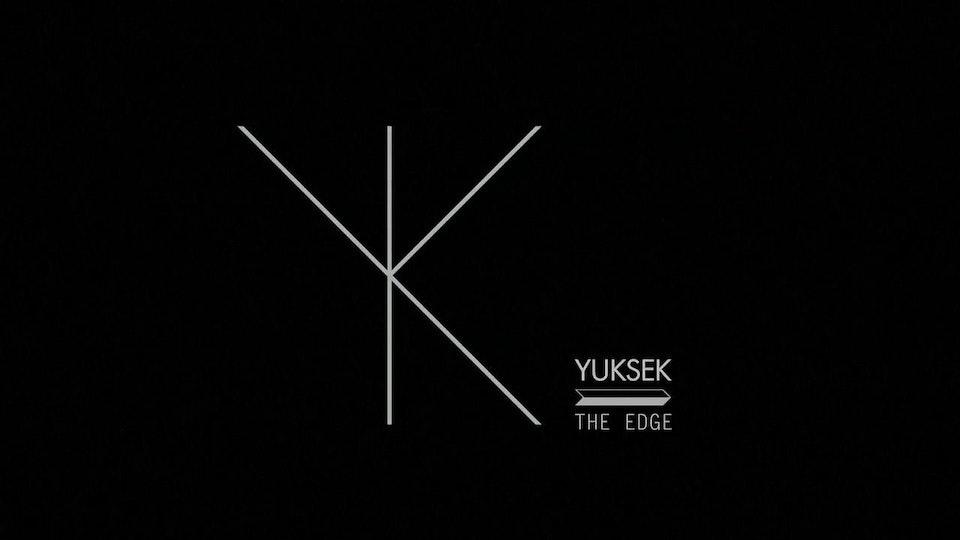 YUKSEK - The edge