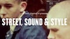 Channel 4 & ID - Street, Sound & Style - Street, Sound & Style - ID and Channel 4 dir: Ewen Spencer prod: We Folk