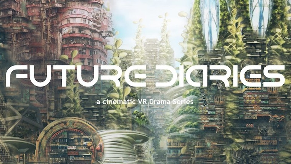 FUTURE DIARIES. interactive VR experience