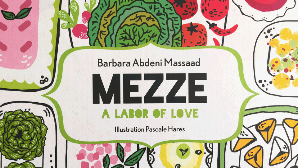 Mezze, a labor of love