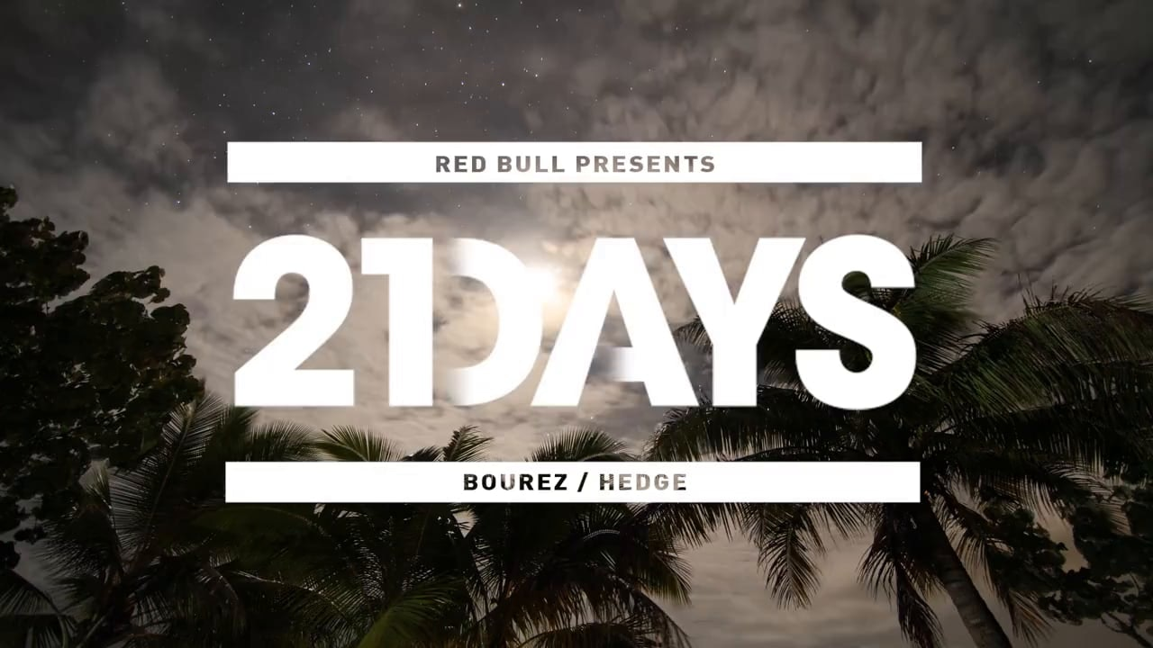 RICHARD PRENDERGAST - Red Bull 21 Days: Bourez and Hedge - Episode 3