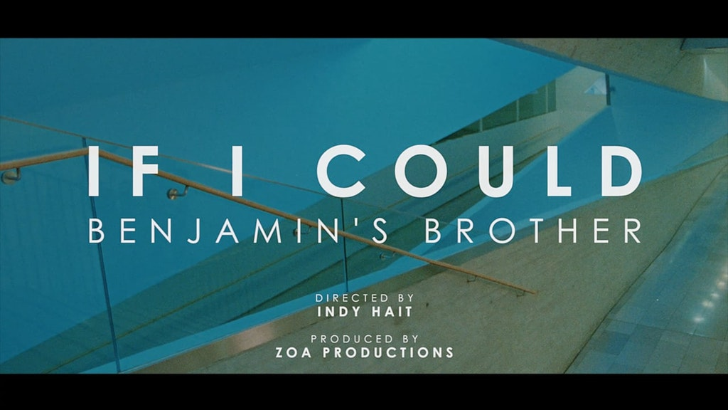 Benjamin's Brother | If I Could