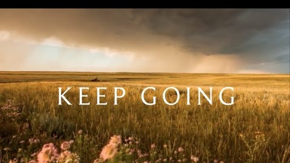 KEEP GOING - Narrative