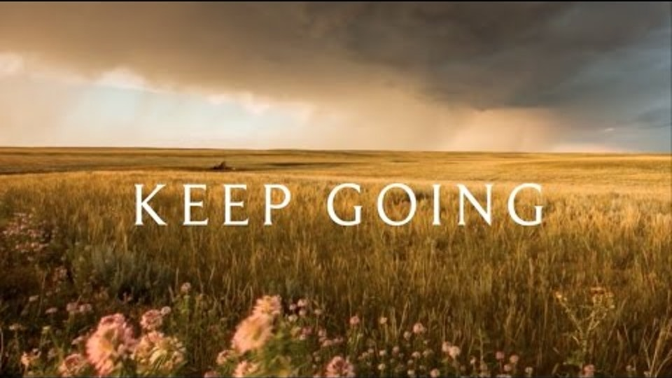 KEEP GOING - Narrative