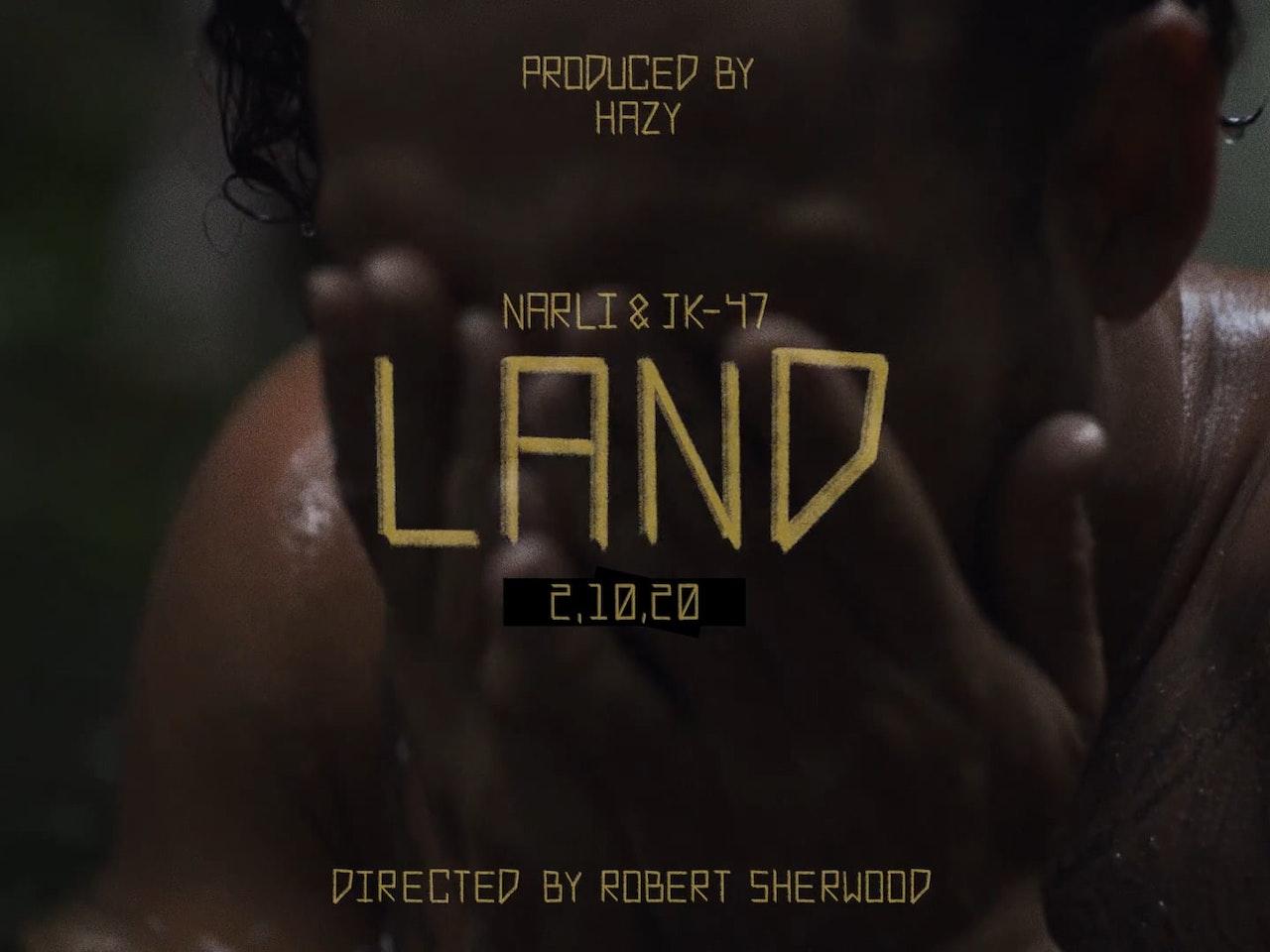 Narli & JK-47 'LAND' trailer